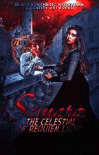 Samara: The Requiem of Celestial Light  by BlackSynthetic