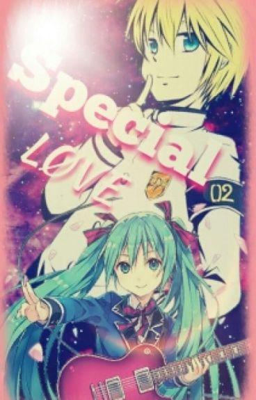 Special Love ( LenKu )
