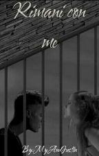 Rimani Con Me  by MyAndJustin
