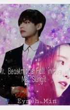 Mr.Beastmode fall inlove with Ms.Sungit [BTS FF] by Syub-Syub93