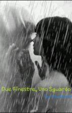 Due Finestre, Uno Sguardo by sswimmm