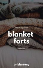 Blanket Forts by brielarceny