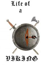 Life of a Viking by EriktheViking