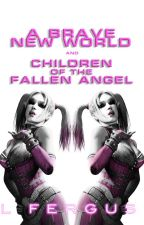 Children of the Emperor: A Brave New World/Children of the Fallen Angel by mountainlion2