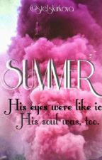 Summer |short story| by StefSkurkova