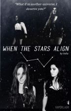 when the stars align (camren) by vaporlaur