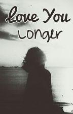 Love You longer by srisusantim