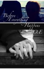 Before everything happens O.E by Limpan0330