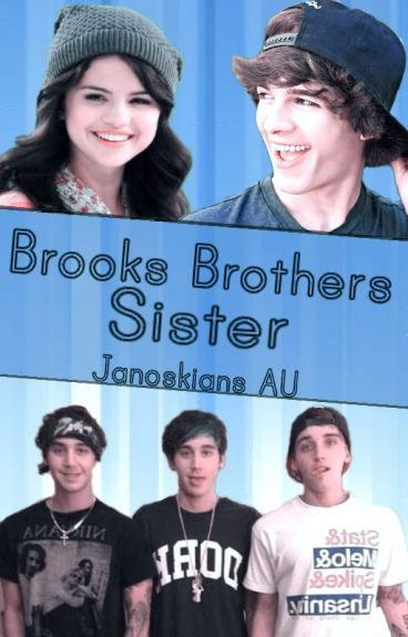 Brooks Brothers sister ➳ Janoskians