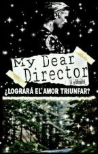 My Dear Director by _Nidrauhl_