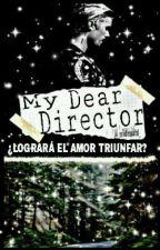 My Dear Director by _Nidrauhl_