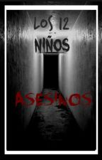 Los 12 Niños Asesinos by 9Xx_Agus_xX6
