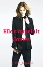Elle s'appelait James by miss_tinguette