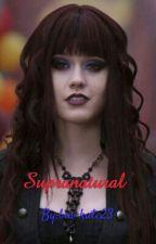 Supranatural by bia-kate23