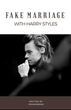 Fake Marriage With Harry Styles by springsense