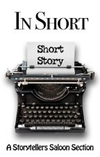 In Short by storytellers-saloon