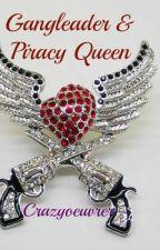 Gangleader & Piracy Queen by CrazyOeuvrer