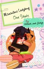 Miraculous Ladybug One Shots by 1december1988