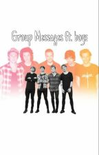 Group Messages Ft. Boys by PersikkaShelley