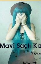 Mavi Saçlı Kız by Masmavi