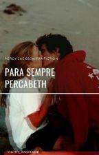 Para Sempre Percabeth by Vichh_Andrade