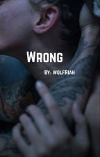 Wrong //Zauren by wolfRiah