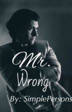 Mr.Wrong by SimplePeoples