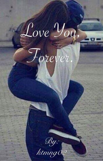 Love you, forever. {HUN} [BEFEJEZETT]