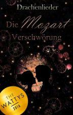 Drachenlieder - Die Mozart Verschwörung by Chanyseya