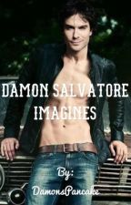 Damon Salvatore Imagines  by DamonsPancake
