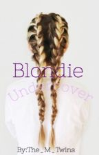 Blonde Undercover  by The_M_Twins