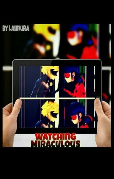[on HIATUS] Watching Miraculous