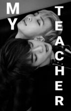 My Teacher [NamJin] ( En Correction ) by HopeLife_BM