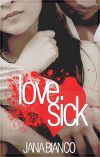 Love Sick by janabianco