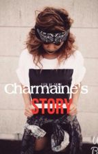 Charmaine's Story  by iTrapWatermelons