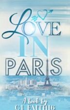 Love In Paris by C4_Faith16