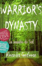 Warrior's Dynasty I © (La mansión de Sed).#PNovel  #OscarWOficial #Wattys2017 by AlGentleman