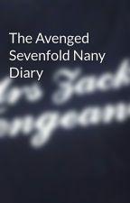 The Avenged Sevenfold Nany Diary by ElizabethDanielle8