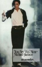 You Are Not Alone - [Michael Jackson] by ImA_Moonwalkers_