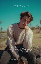Apenas Amigos (Romance Gay) by XxluarxX