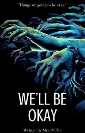 We'll Be Okay    TWD by MeanVillan