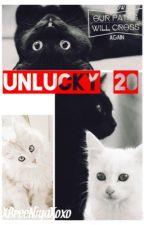 Unlucky 20 by XBreeNiyaXoxo