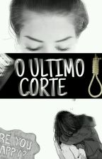 O Ultimo Corte! by Bianca6924