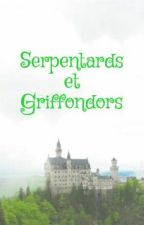 Serpentards et Griffondors by noixetteXlove