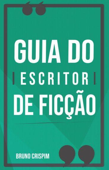 GUIA do ESCRITOR INICIANTE by BrCrispim