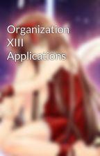 Organization XIII Applications by XAngel_ChanX