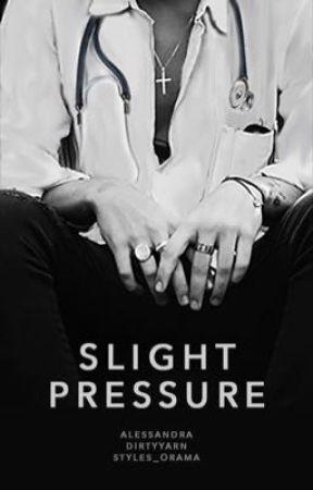 SLIGHT PRESSURE by dirtyyarn