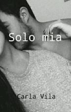 Solo mia by cvila999
