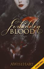 Forbidden Blood by AWisehart