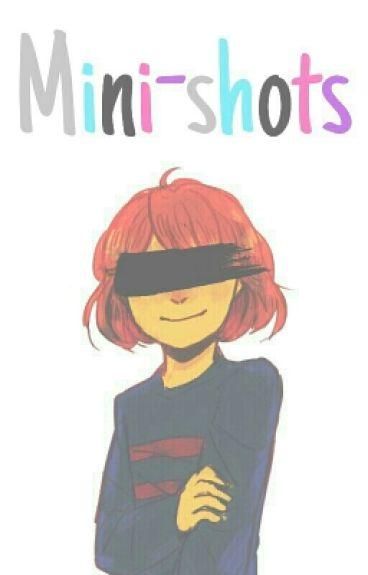Mini-shots    Undertale x reader